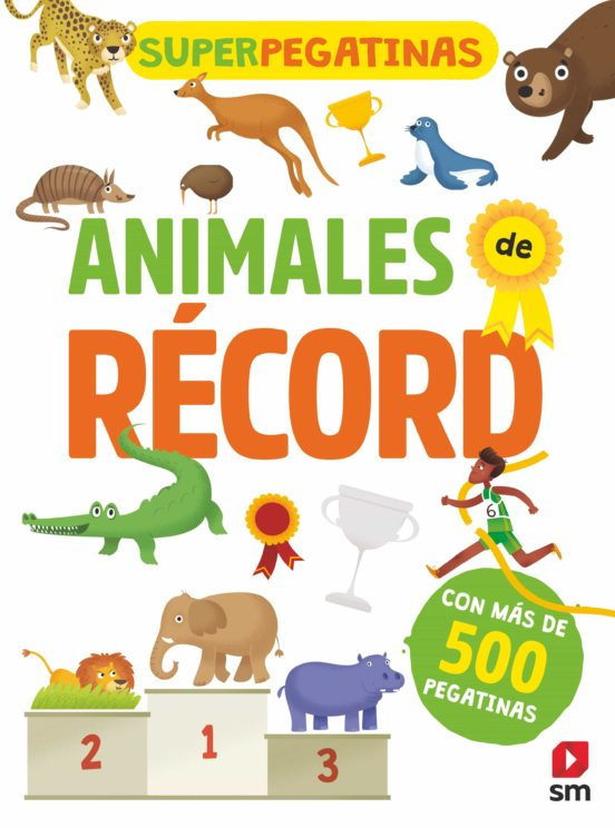 [9788491820765] Superpegatinas: animales de récord